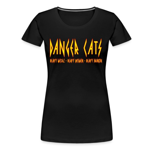 DangerCats - Women's Premium T-Shirt
