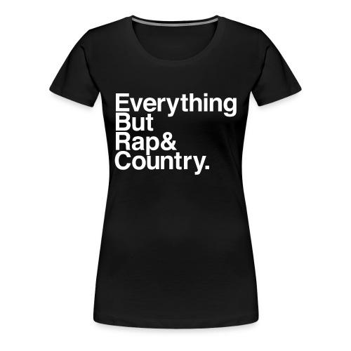 My Favorite Music (for the ladies) - Women's Premium T-Shirt