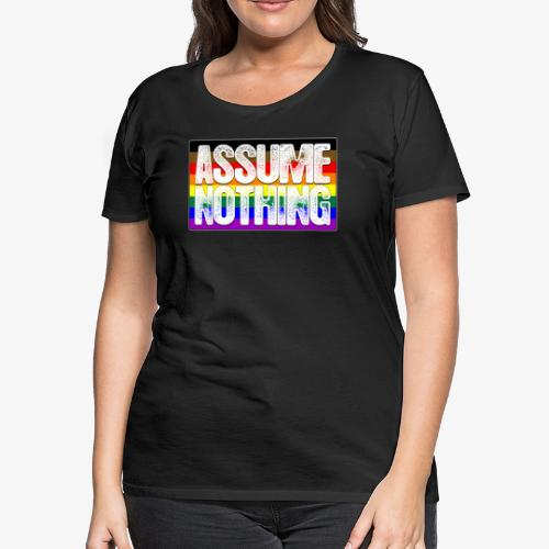 Assume Nothing Philly LGBTQ Gay Pride Flag - Women's Premium T-Shirt