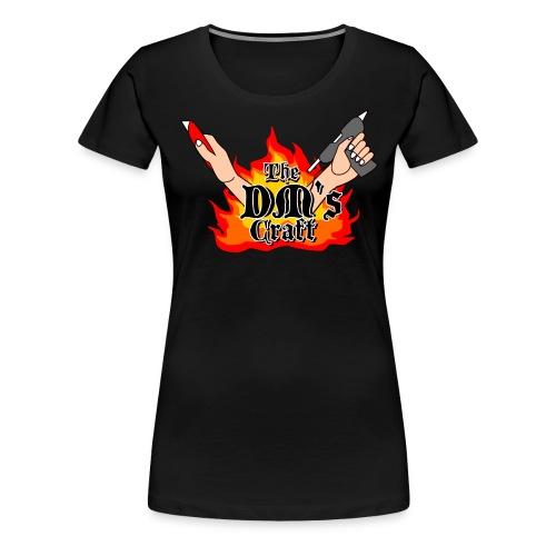 The DM's Craft - Women's Premium T-Shirt