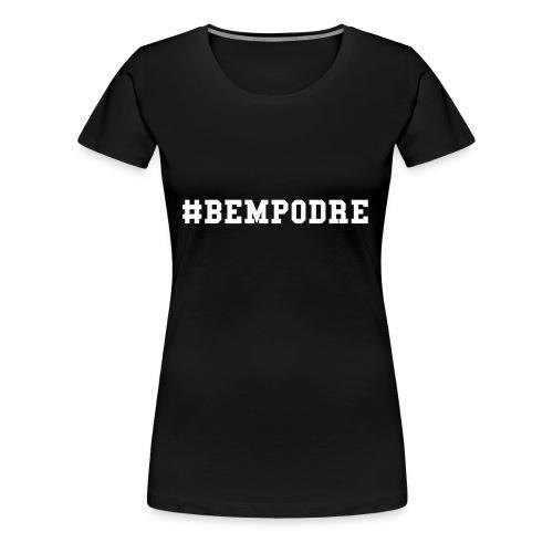 Bem Podre bold branco - Women's Premium T-Shirt