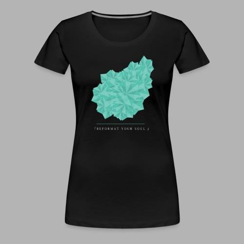 REFORMATYOURSOUL - Women's Premium T-Shirt