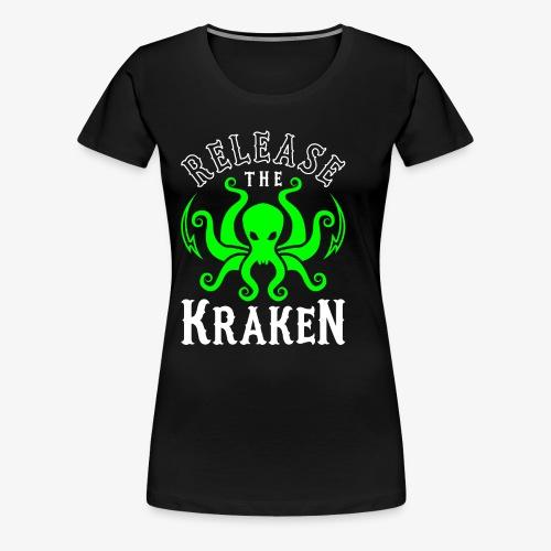 Release The Kraken - Women's Premium T-Shirt