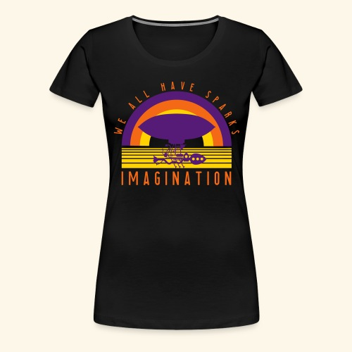 We All Have Sparks - Women's Premium T-Shirt