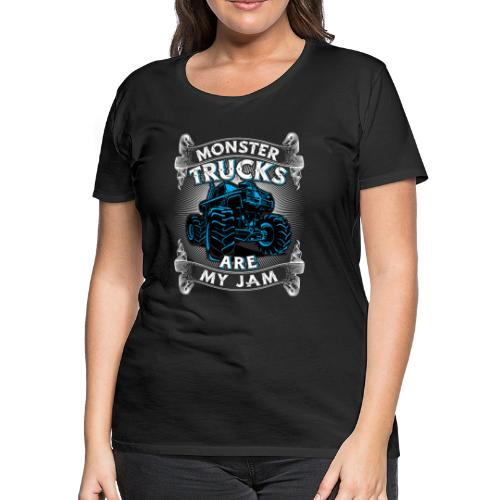 Monster trucks are my jam - Women's Premium T-Shirt