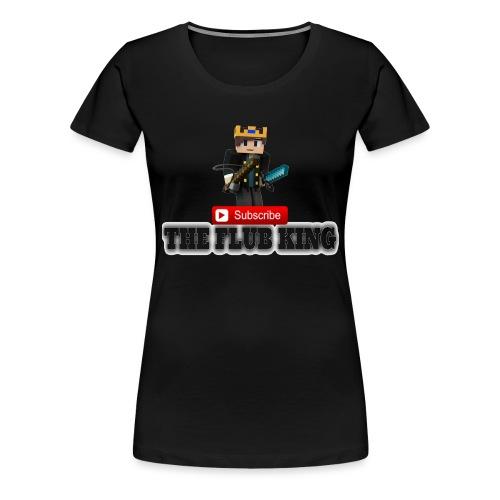Flub King Gaming!!! - Women's Premium T-Shirt