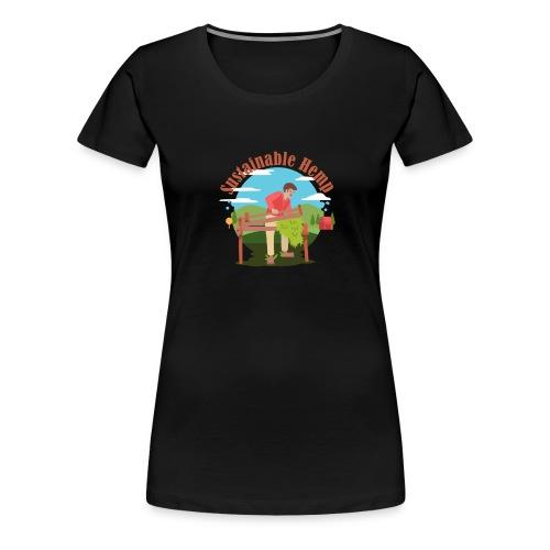 Sustainable Hemp - Women's Premium T-Shirt