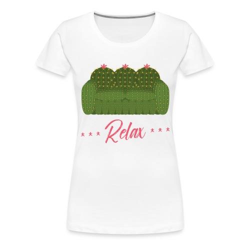 Relax! - Women's Premium T-Shirt