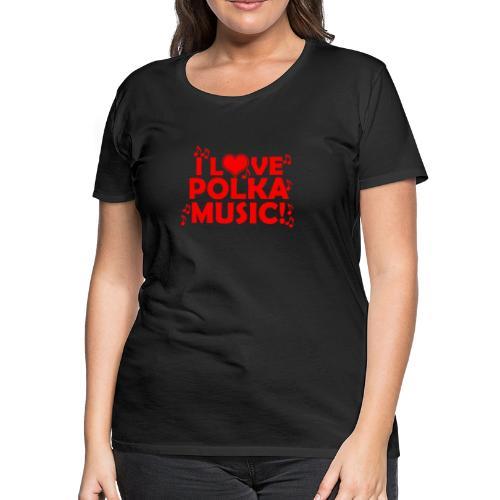 polka music - Women's Premium T-Shirt