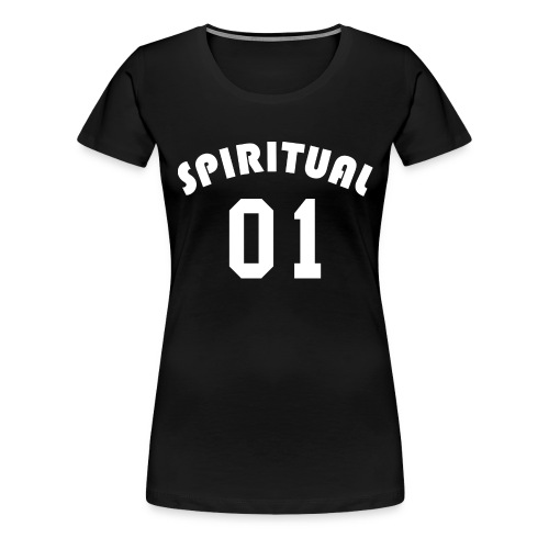Spiritual 01 - Team Design (White Letters) - Women's Premium T-Shirt