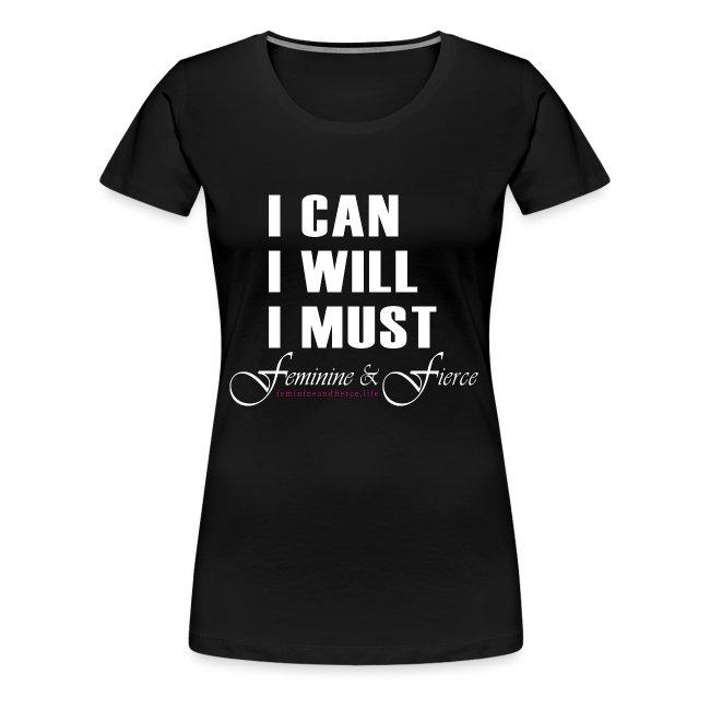 I can I will I must Feminine and Fierce