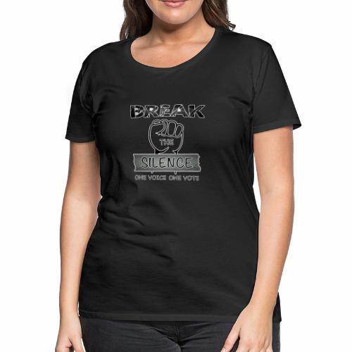 Break the Silence - Women's Premium T-Shirt