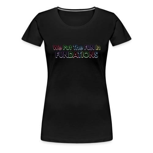 fundations png - Women's Premium T-Shirt