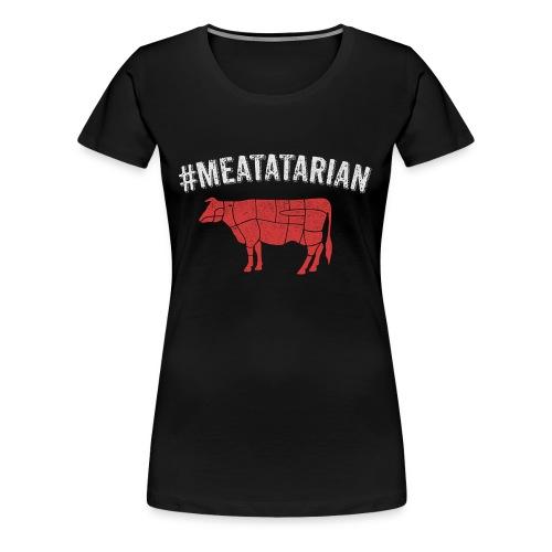 Meatatarian Print - Women's Premium T-Shirt