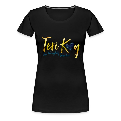 TERI KAY - Women's Premium T-Shirt