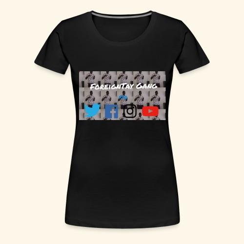 ForeignTay Gang - Women's Premium T-Shirt