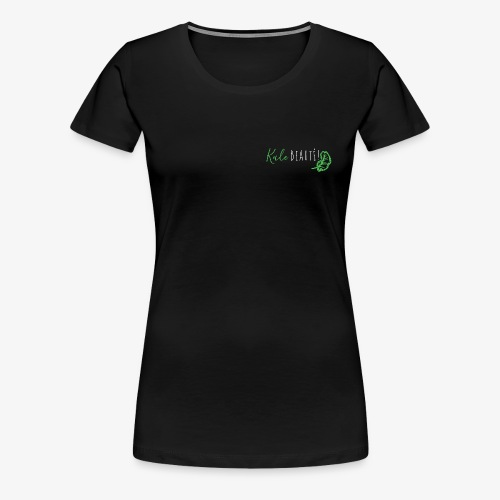 Kale beauty! - Women's Premium T-Shirt