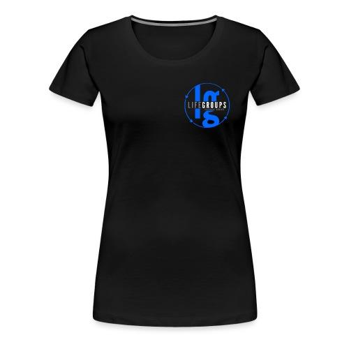 Life Groups - Women's Premium T-Shirt