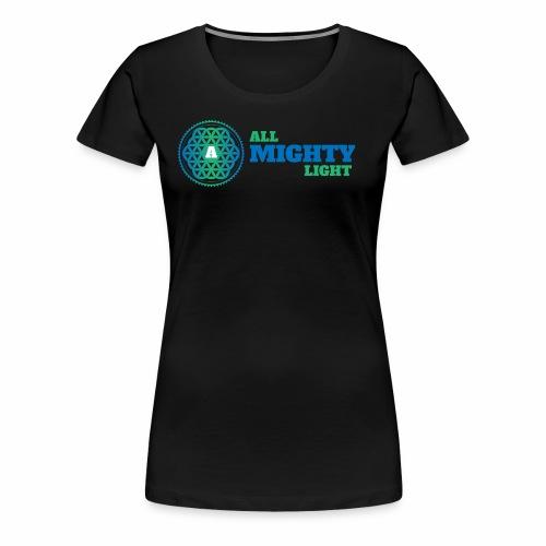 ALL MIGHTY LIGHT - Women's Premium T-Shirt