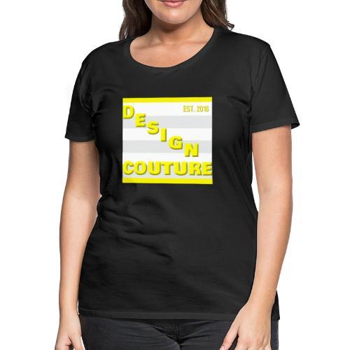 DESIGN COUTURE EST 2016 YELLOW - Women's Premium T-Shirt