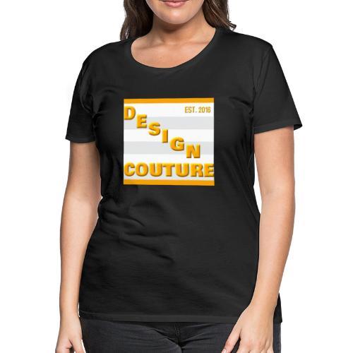 DESIGN COUTURE EST 2016 ORANGE - Women's Premium T-Shirt