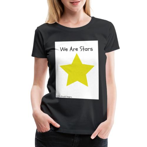 Hi I'm Ronald Seegers Collection-We Are Stars - Women's Premium T-Shirt