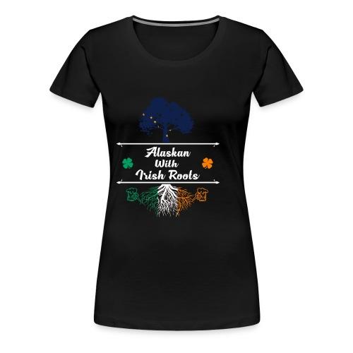 ALASKAN WITH IRISH ROOTS - Women's Premium T-Shirt