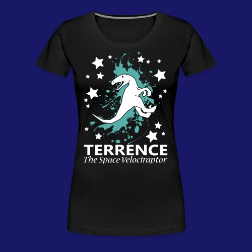 Terrence the Space Velociraptor - Women's Premium T-Shirt