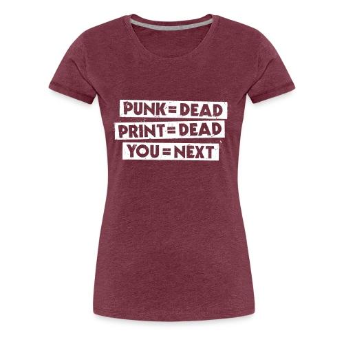 You = Next - Women's Premium T-Shirt