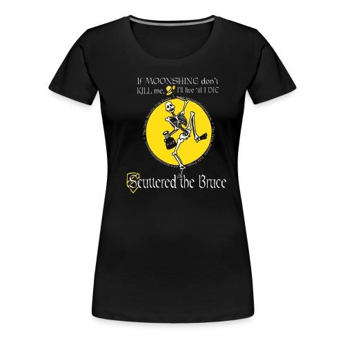 moonshinewhiteborderedfontmediumrecolorw - Women's Premium T-Shirt