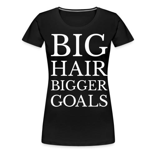 biggergoals - Women's Premium T-Shirt