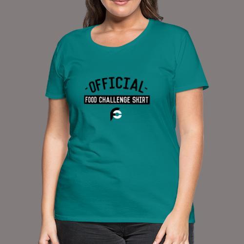 Official Food Challenge Shirt 1 - Women's Premium T-Shirt