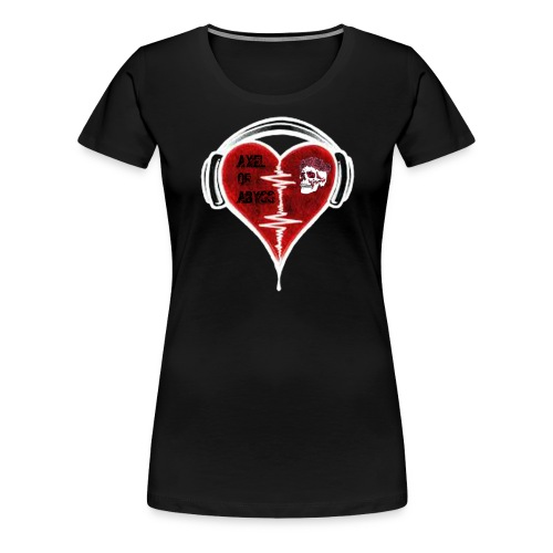 Axelofabyss Music in your heart - Women's Premium T-Shirt