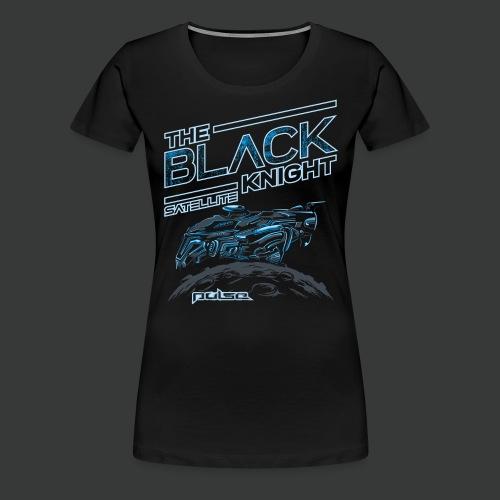 he Black Knight Satelite (Pulse) (For Dark) - Women's Premium T-Shirt