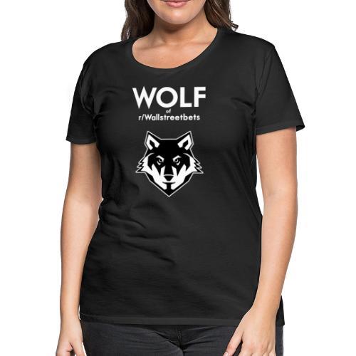 Wolf of Wallstreetbets - Women's Premium T-Shirt