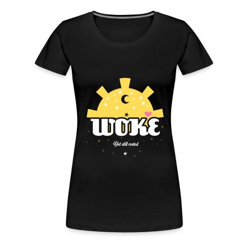 Woke and still rested - Women's Premium T-Shirt