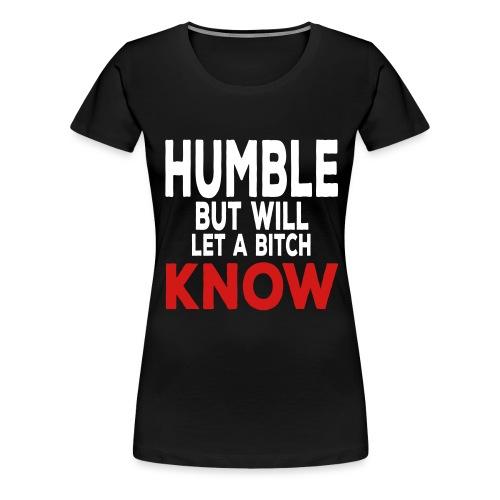 humble4 - Women's Premium T-Shirt