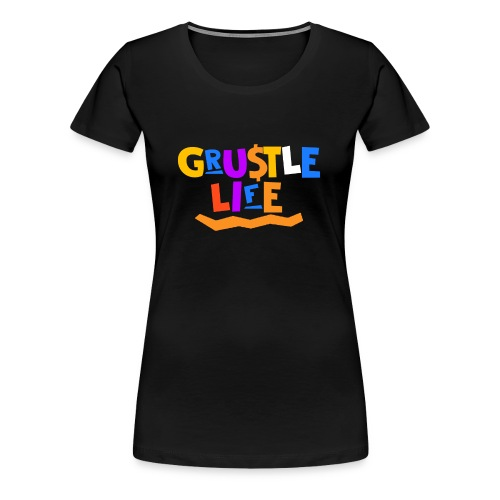 GRUSTLE LIFE MY BROTHER AND ME - Women's Premium T-Shirt