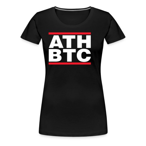 BTC Tshirt - ATH - Women's Premium T-Shirt