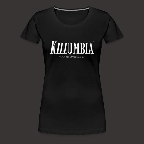 Killumbia Logo - White - Women's Premium T-Shirt