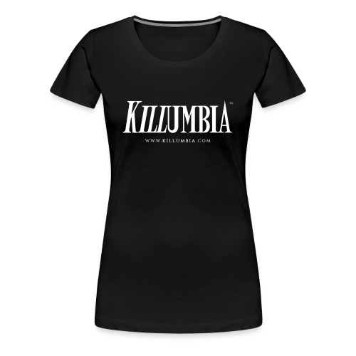 Killumbia Logo - White - Women's Premium T-Shirt
