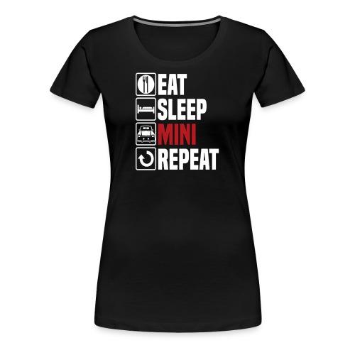 Eat Sleep Mini Funny - Women's Premium T-Shirt