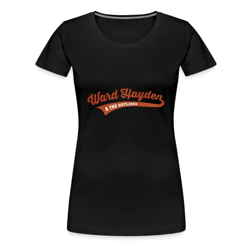 Ward Hayden & The Outliers - Women's T-Shirt - Women's Premium T-Shirt
