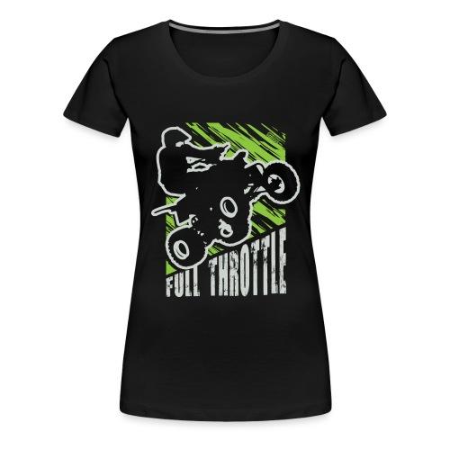 ATV Quad Full Throttle - Women's Premium T-Shirt