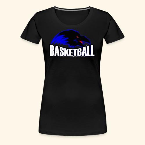 Ravens Logo w/ Basketball worded under logo - Women's Premium T-Shirt