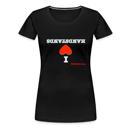 i love handstands - Women's Premium T-Shirt