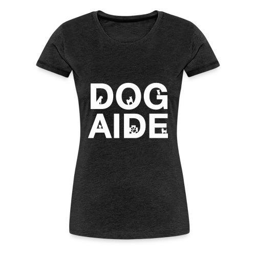 dog aide NEW white - Women's Premium T-Shirt