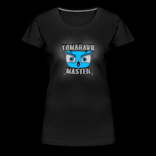 TOMAHAWK MASTER - Women's Premium T-Shirt