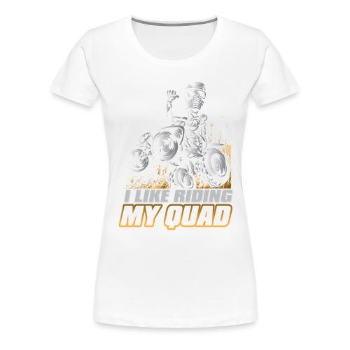 ATV Quad Like Stunt Rider - Women's Premium T-Shirt