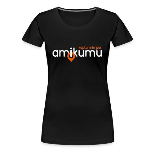 Kaptu min per Amikumu Blanka - Women's Premium T-Shirt